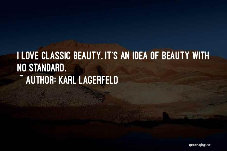 Classic Fashion Quotes By Karl Lagerfeld