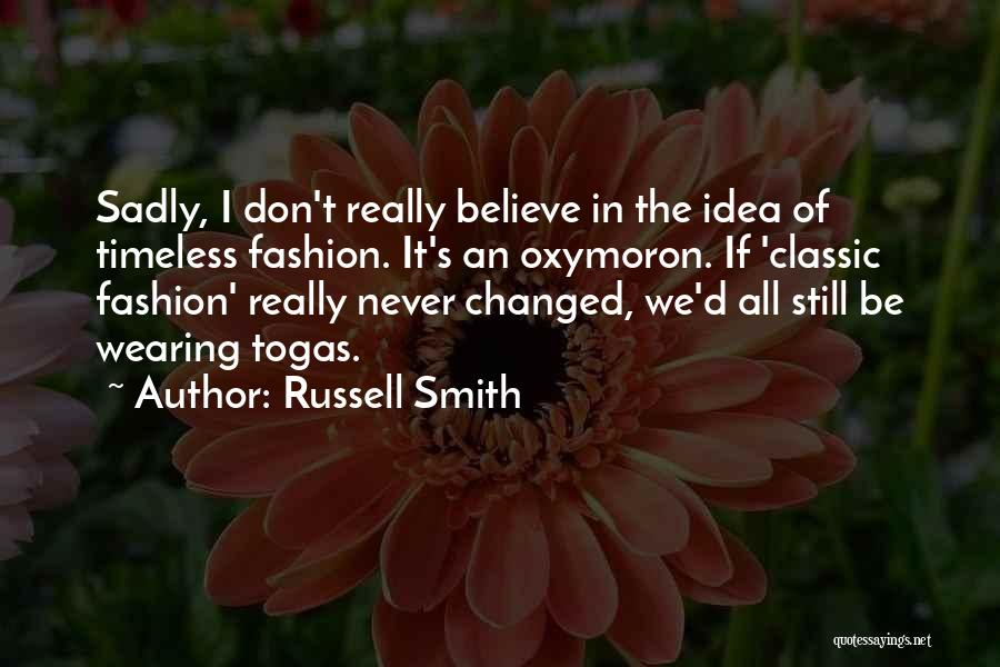 Classic Fashion Quotes By Russell Smith