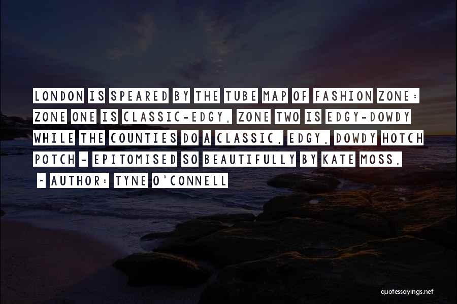 Classic Fashion Quotes By Tyne O'Connell