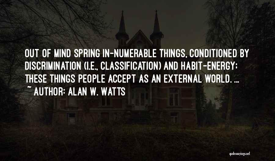 Classification Quotes By Alan W. Watts