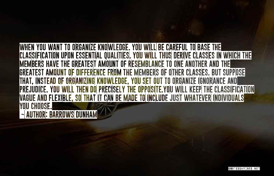 Classification Quotes By Barrows Dunham