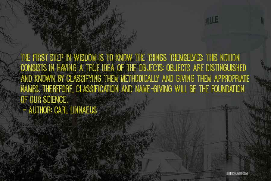 Classification Quotes By Carl Linnaeus