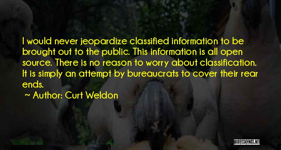 Classification Quotes By Curt Weldon