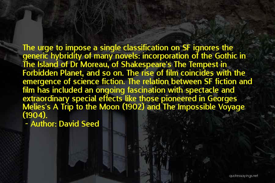 Classification Quotes By David Seed