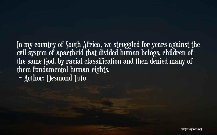 Classification Quotes By Desmond Tutu
