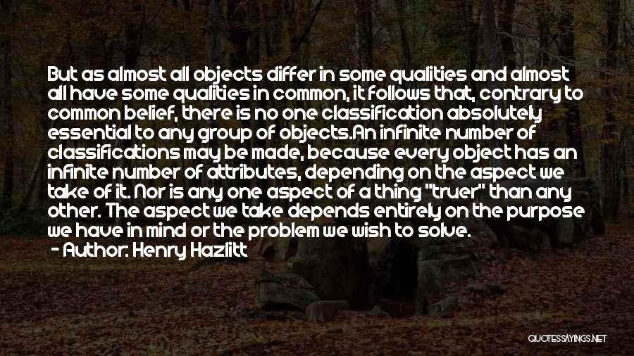 Classification Quotes By Henry Hazlitt