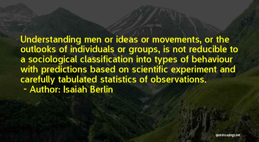 Classification Quotes By Isaiah Berlin