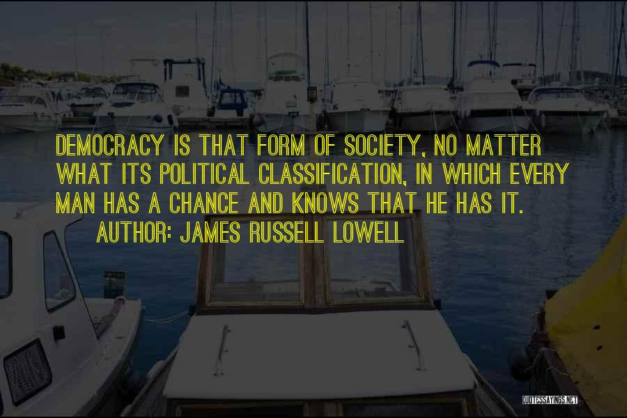 Classification Quotes By James Russell Lowell