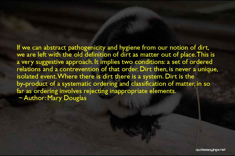 Classification Quotes By Mary Douglas