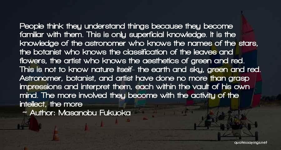 Classification Quotes By Masanobu Fukuoka