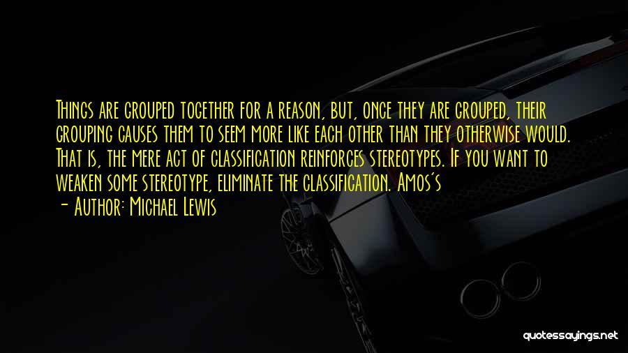 Classification Quotes By Michael Lewis