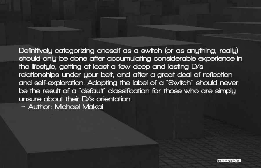 Classification Quotes By Michael Makai