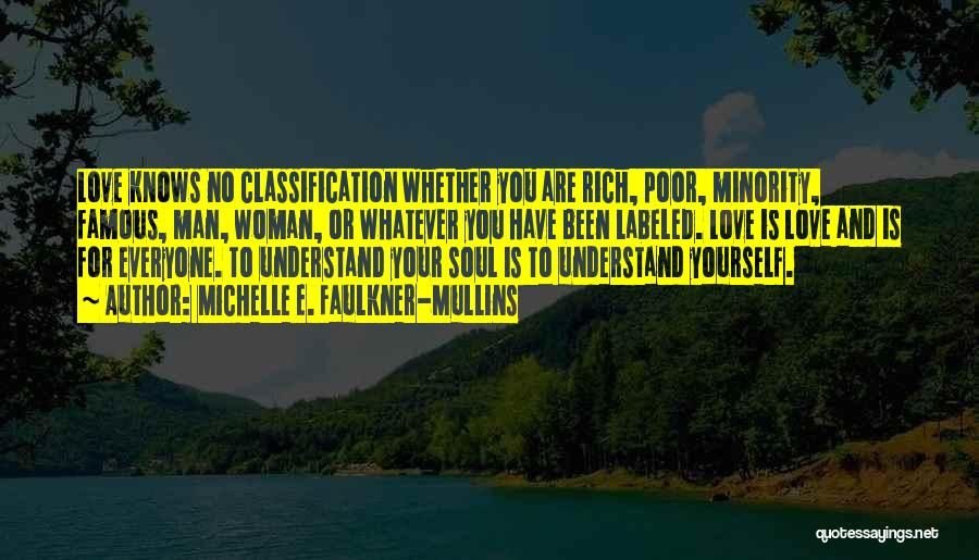 Classification Quotes By Michelle E. Faulkner-Mullins