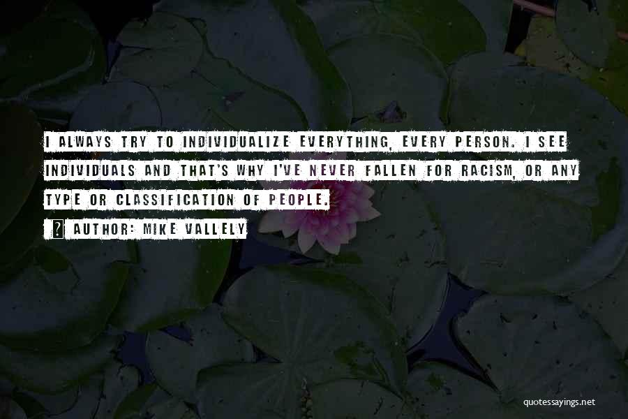 Classification Quotes By Mike Vallely