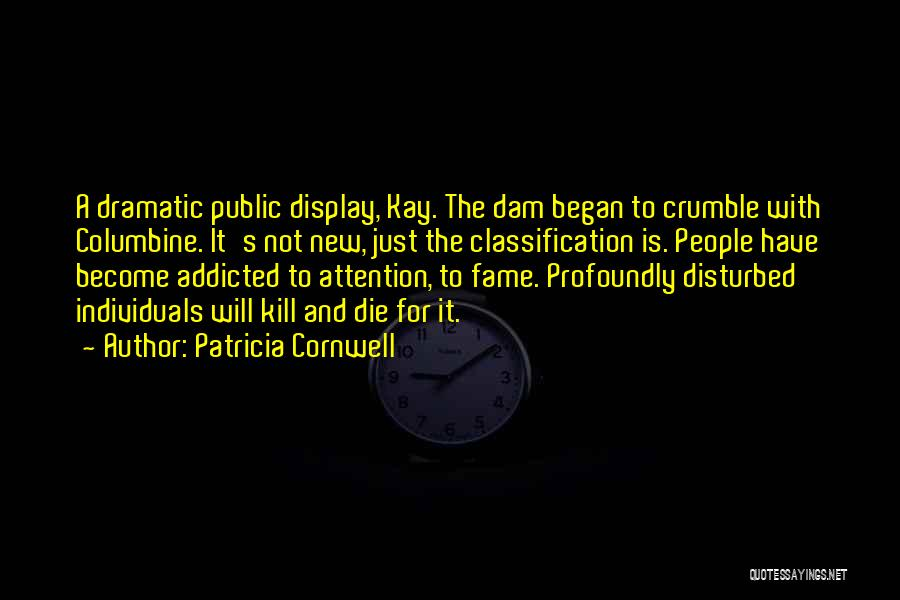 Classification Quotes By Patricia Cornwell