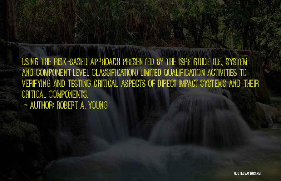 Classification Quotes By Robert A. Young