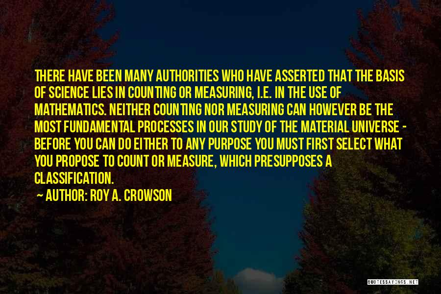 Classification Quotes By Roy A. Crowson