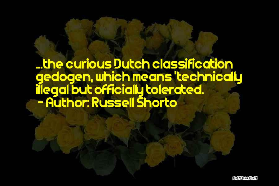 Classification Quotes By Russell Shorto