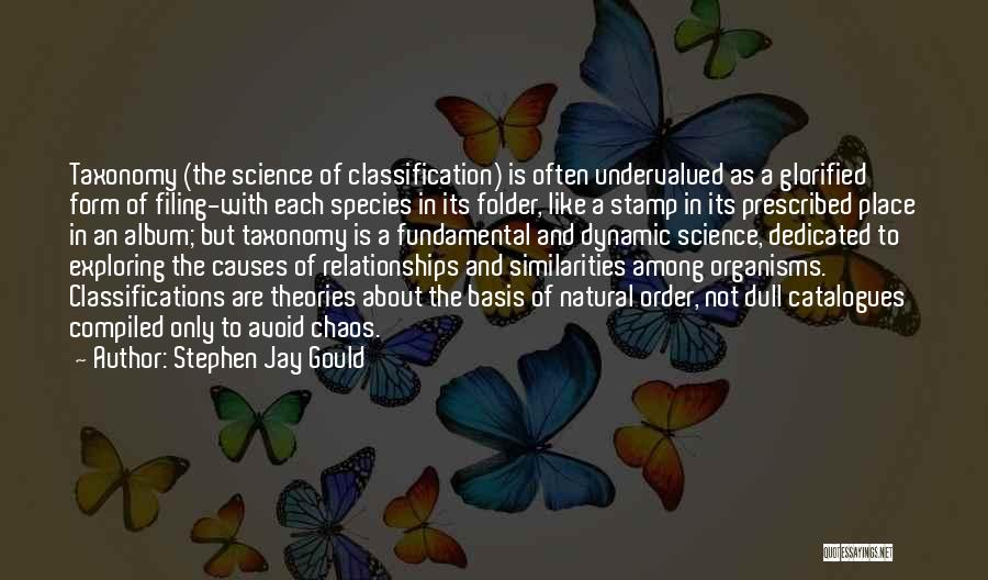 Classification Quotes By Stephen Jay Gould