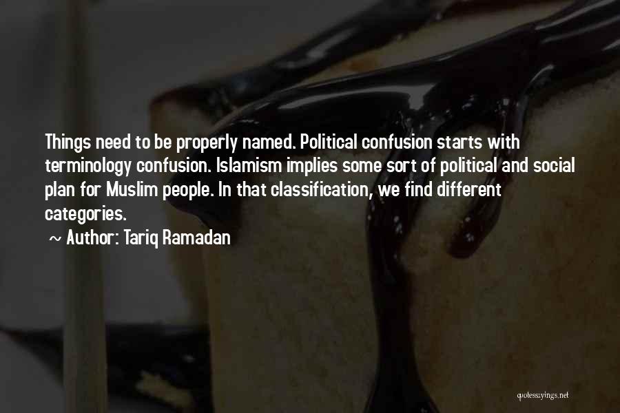 Classification Quotes By Tariq Ramadan
