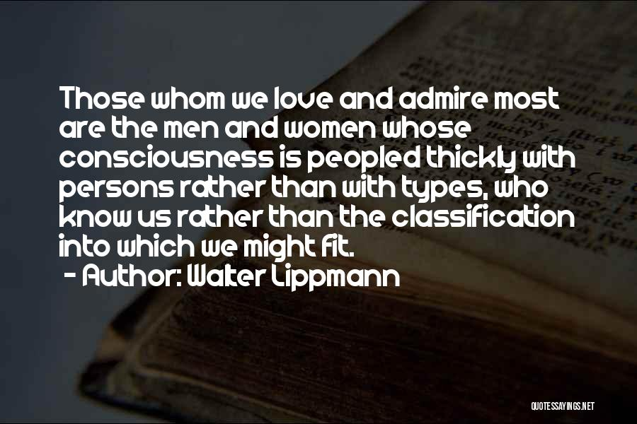 Classification Quotes By Walter Lippmann