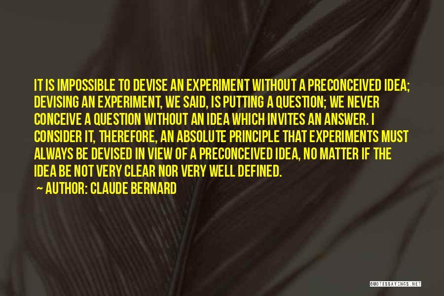 Claude Bernard Quotes 1002758