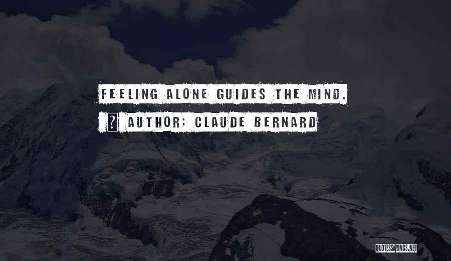 Claude Bernard Quotes 1013261