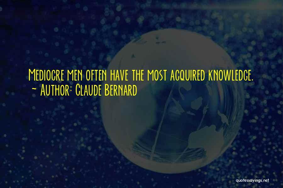 Claude Bernard Quotes 1110086