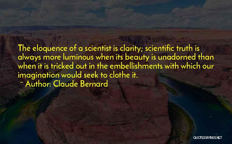 Claude Bernard Quotes 1123366