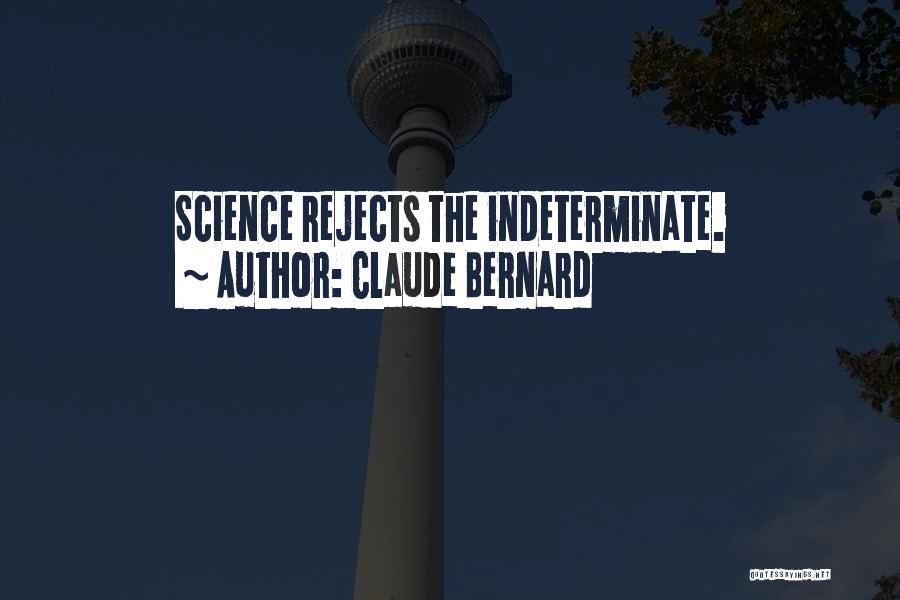 Claude Bernard Quotes 1323381