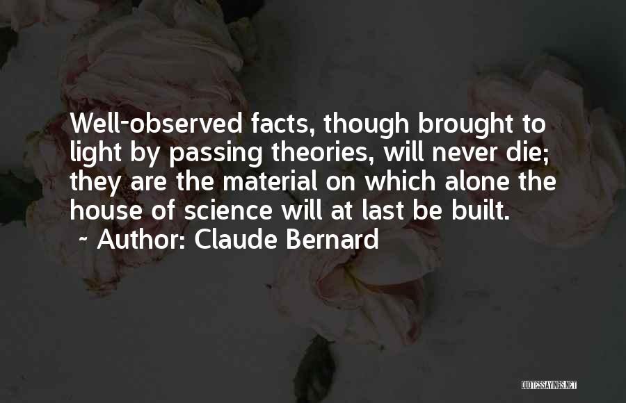 Claude Bernard Quotes 1409967