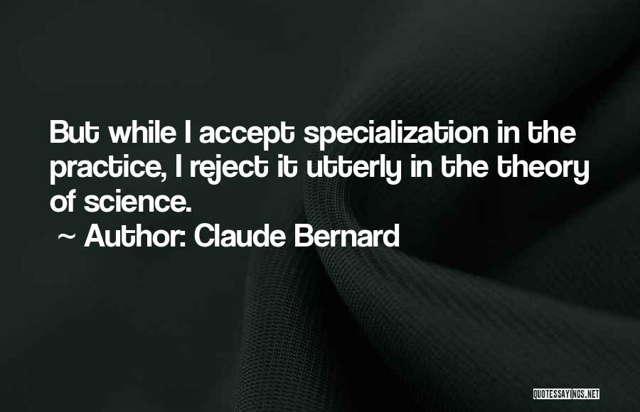 Claude Bernard Quotes 1490401