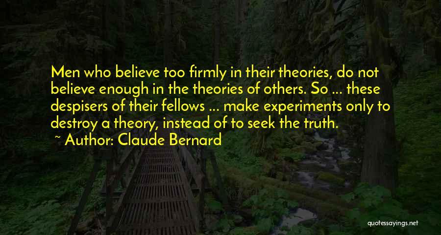 Claude Bernard Quotes 1572796