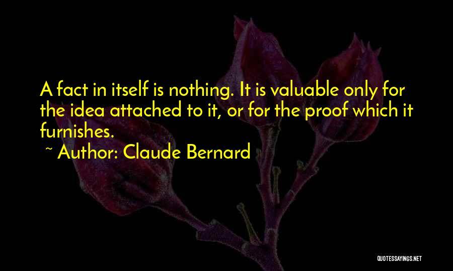 Claude Bernard Quotes 1618214