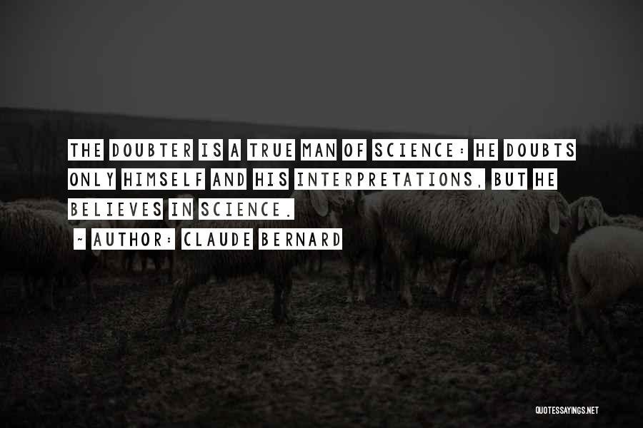 Claude Bernard Quotes 1627067