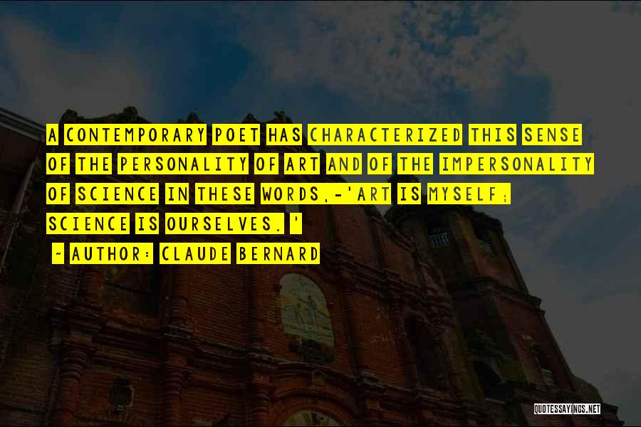 Claude Bernard Quotes 1674700