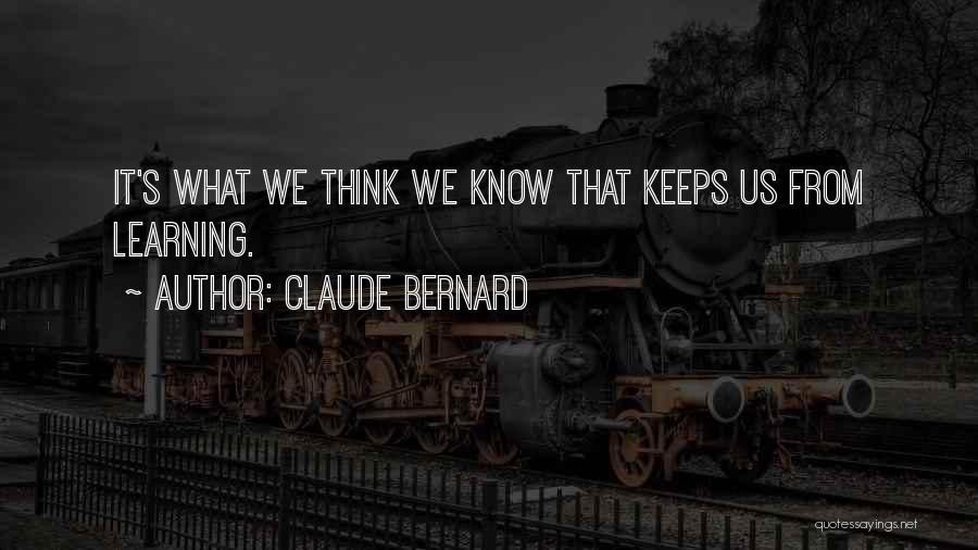 Claude Bernard Quotes 1678317