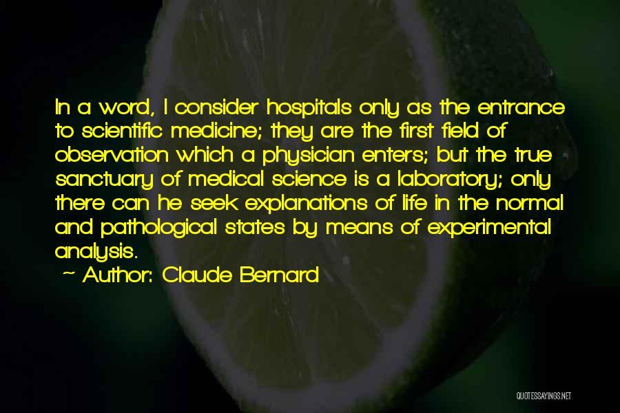 Claude Bernard Quotes 1820930