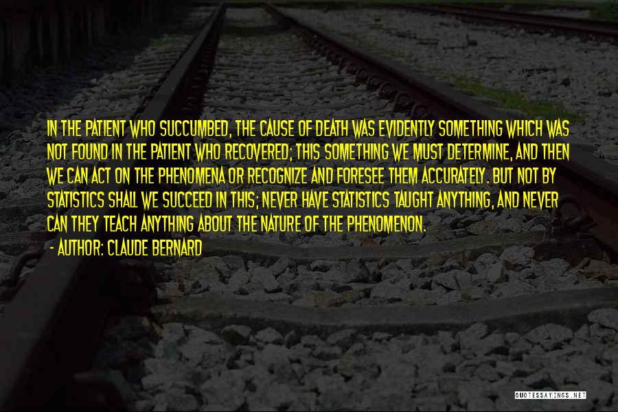 Claude Bernard Quotes 1961454