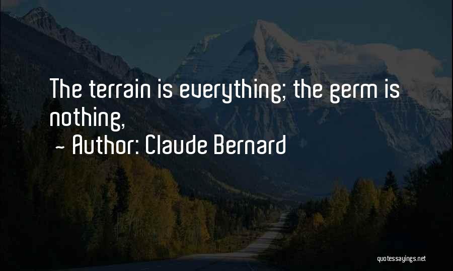 Claude Bernard Quotes 2130333