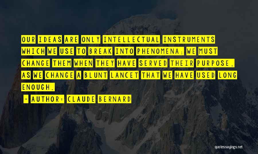 Claude Bernard Quotes 269590