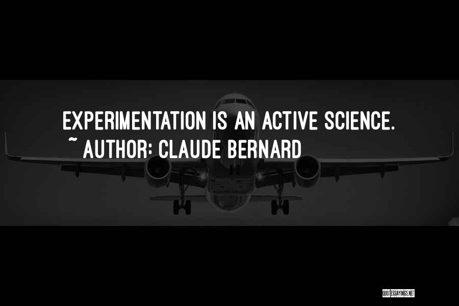 Claude Bernard Quotes 285697