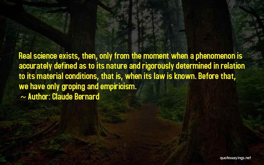 Claude Bernard Quotes 352762