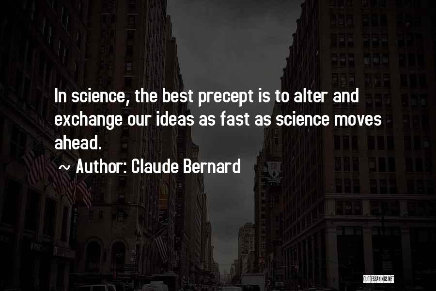 Claude Bernard Quotes 400737