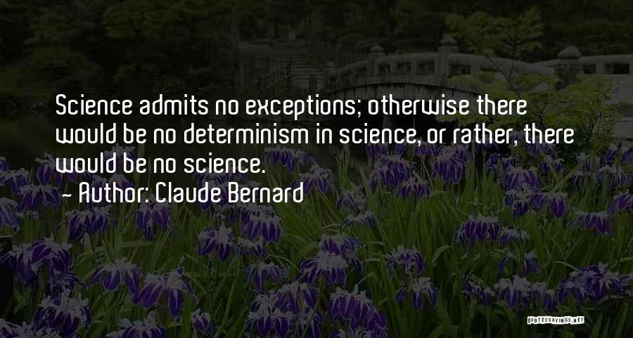 Claude Bernard Quotes 586189