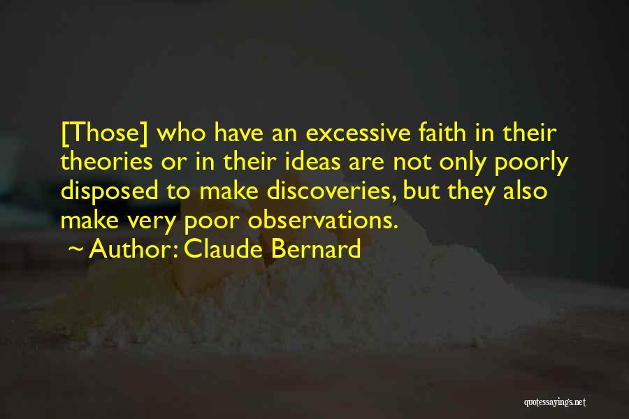 Claude Bernard Quotes 740162