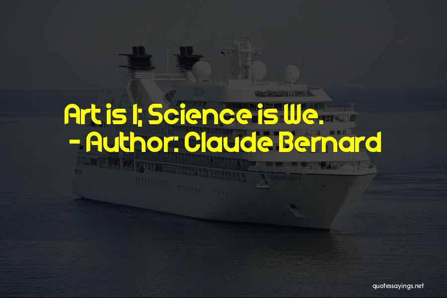 Claude Bernard Quotes 760828
