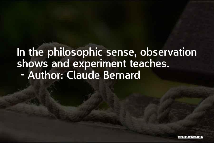 Claude Bernard Quotes 830837