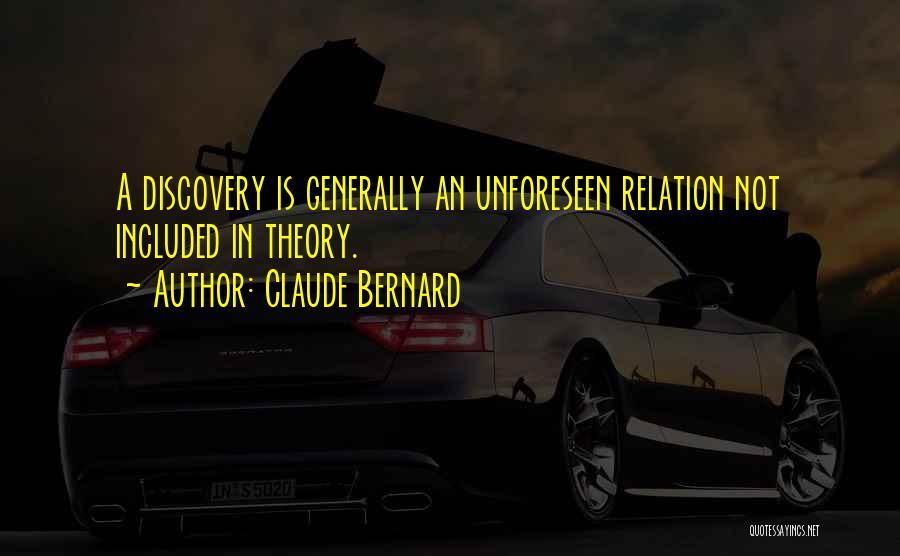 Claude Bernard Quotes 838344
