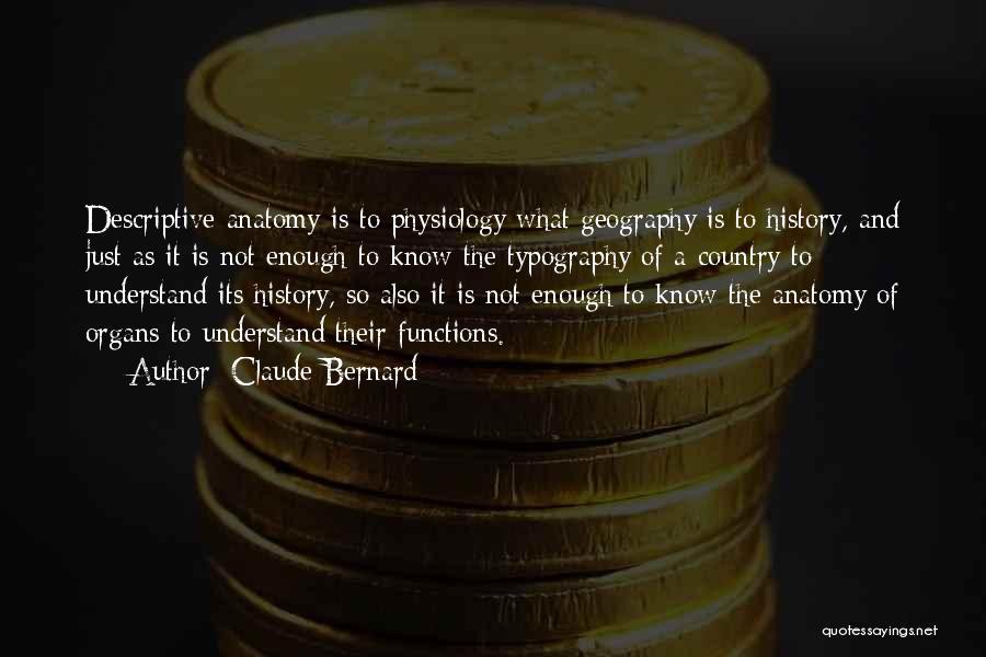 Claude Bernard Quotes 846341